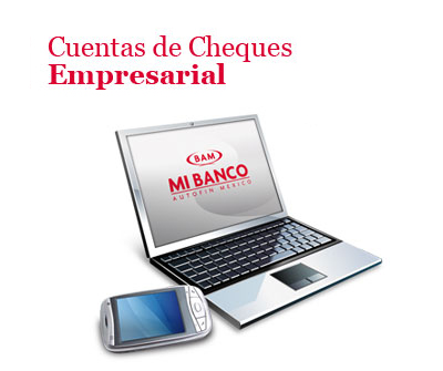 Cuenta Cheques Empresarial BAM