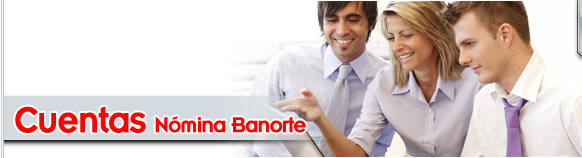 Cuentas Nómina Banorte